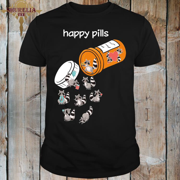 Happy Pills Raccoon Lover Shirt